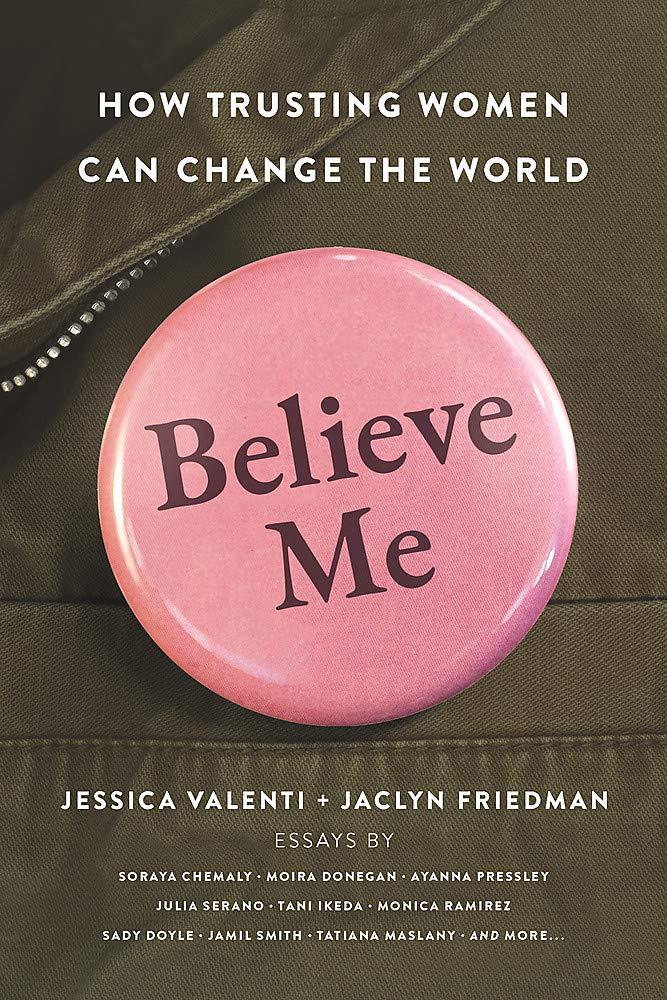 """Buchcover """"Belive Me - How trusting Women can change the World"""" von Jessica Valenti und Jaclyn Friedmann mit einem rosa Knopf"""