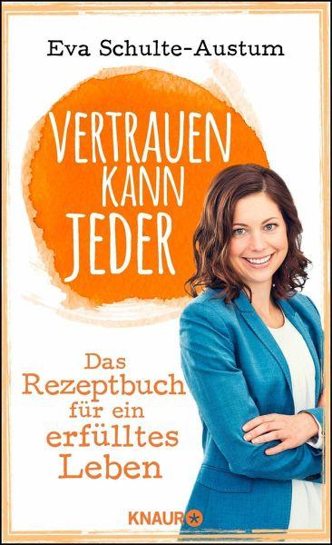 """Das Buchcover """"Vertrauen kann jeder"""" von Eva Schulte-Austum mit ihr vorne drauf"""